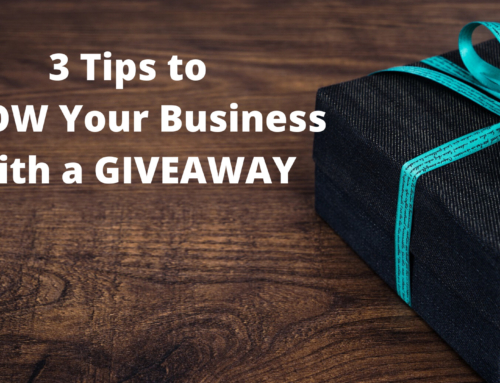 3 Tips to Grow Your Business with a Giveaway